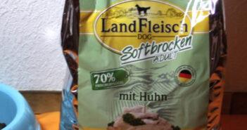 LandFleisch Softbrocken Huhn Adult: im Einzeltest mit Lucia